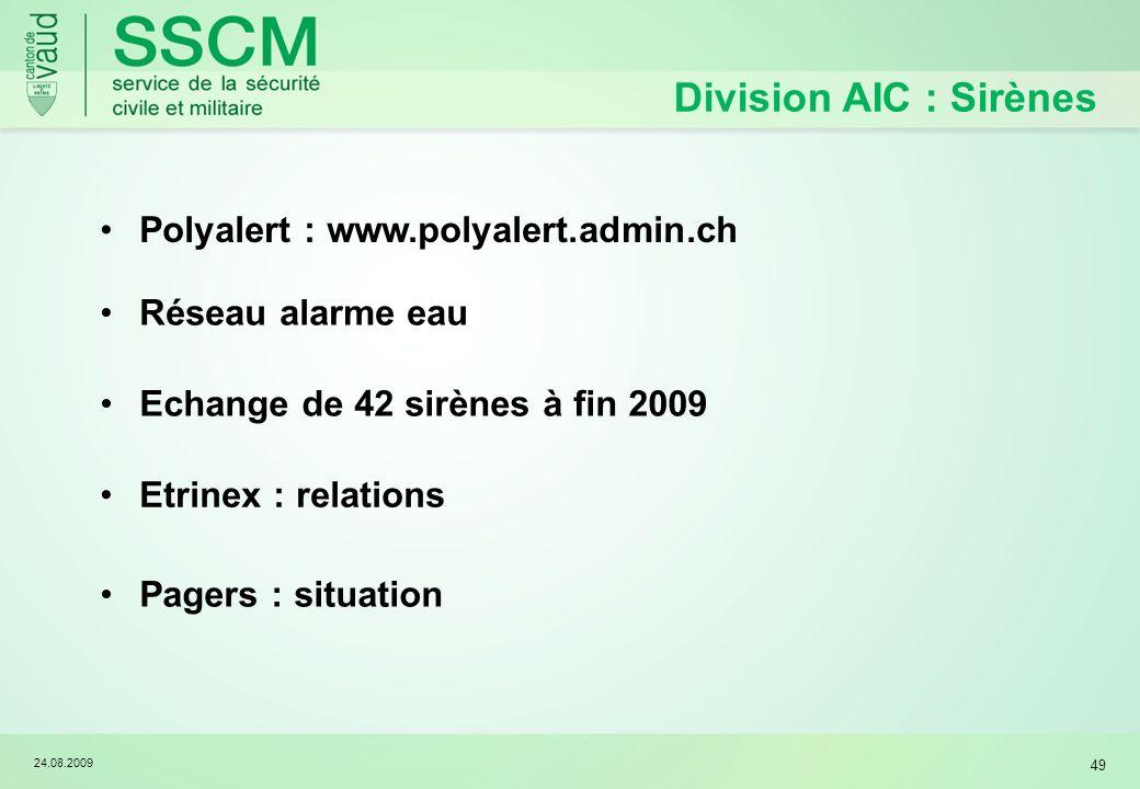 Division AIC : Sirènes Polyalert : www.polyalert.admin.ch