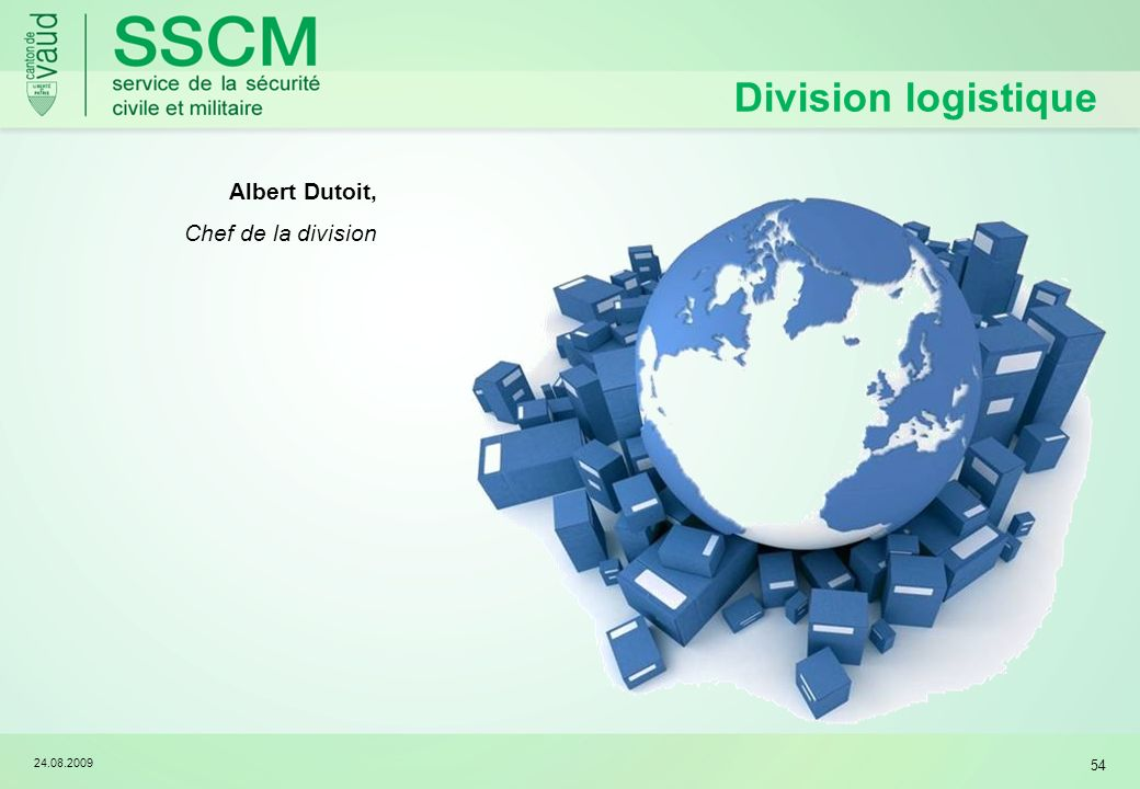 Division logistique Albert Dutoit, Chef de la division 24.08.2009