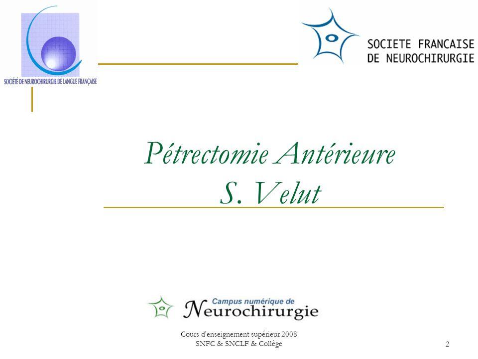 Pétrectomie Antérieure S. Velut