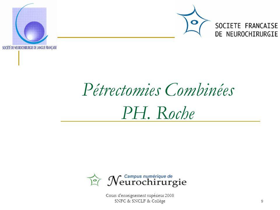 Pétrectomies Combinées PH. Roche