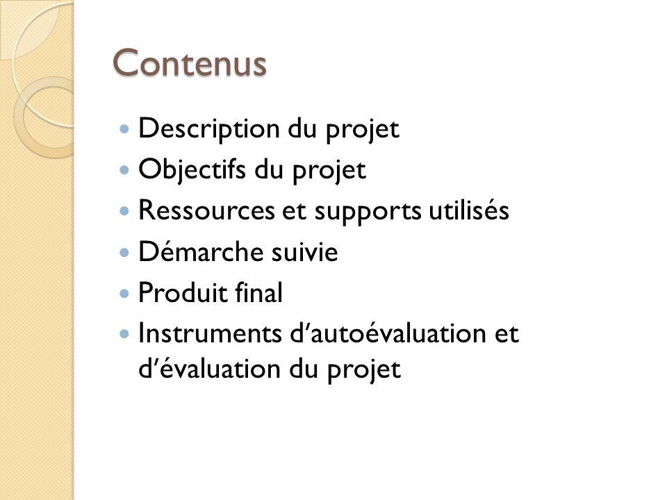 Contenus Description du projet Objectifs du projet