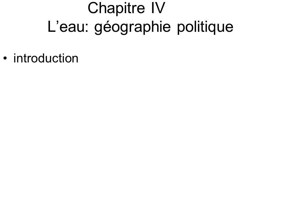 Chapitre IV L'eau: géographie politique