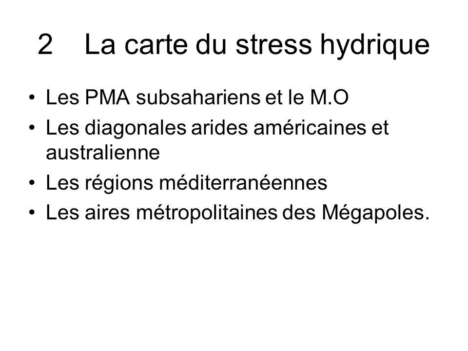 2 La carte du stress hydrique