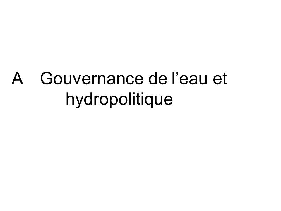 A Gouvernance de l'eau et hydropolitique