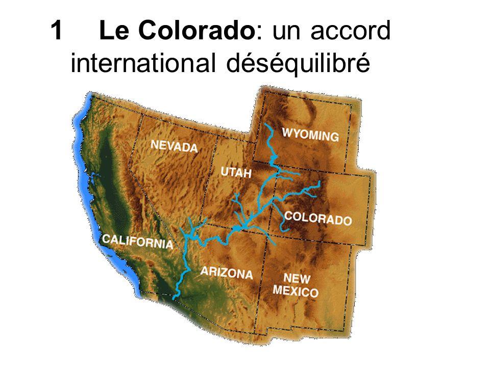 1 Le Colorado: un accord international déséquilibré