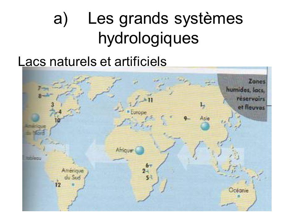 a) Les grands systèmes hydrologiques