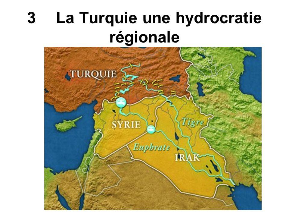 3 La Turquie une hydrocratie régionale