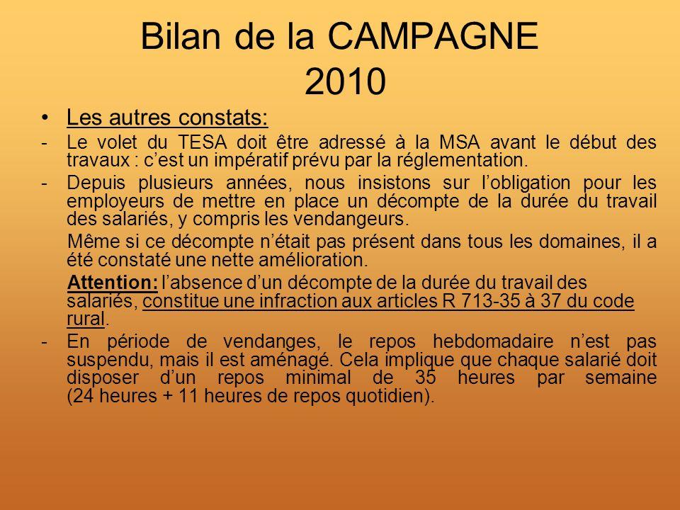 Bilan de la CAMPAGNE 2010 Les autres constats: