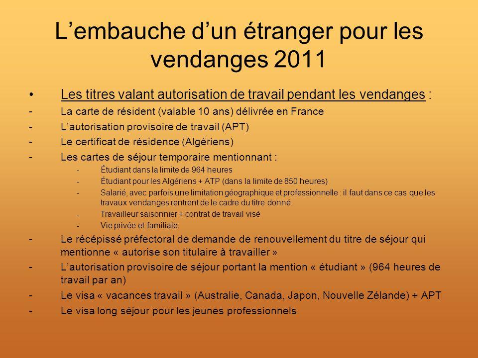 L'embauche d'un étranger pour les vendanges 2011