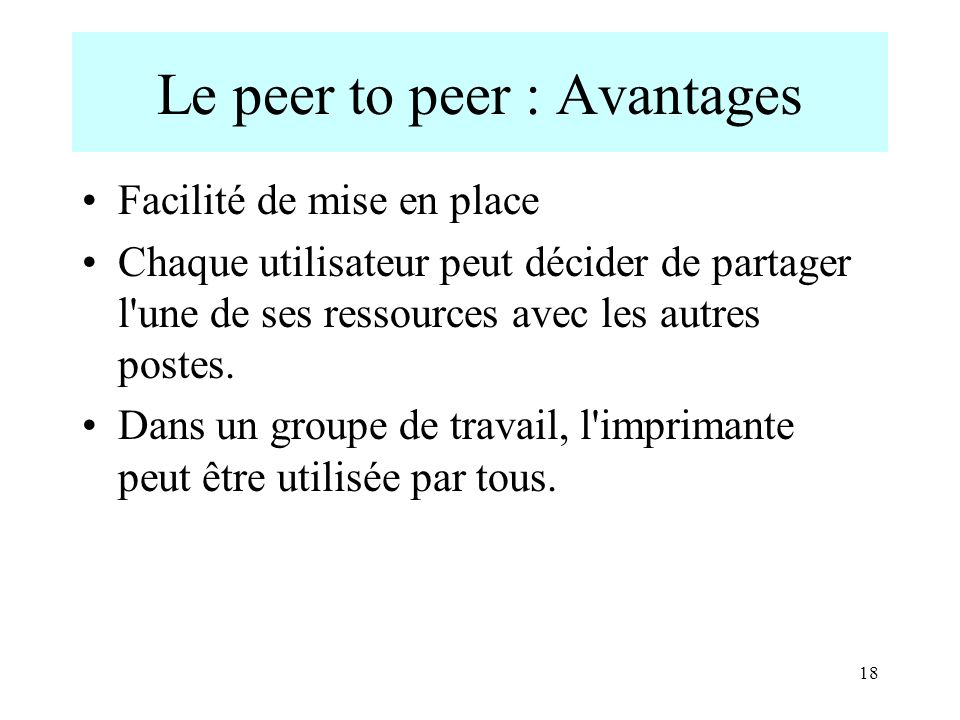 Le peer to peer : Avantages