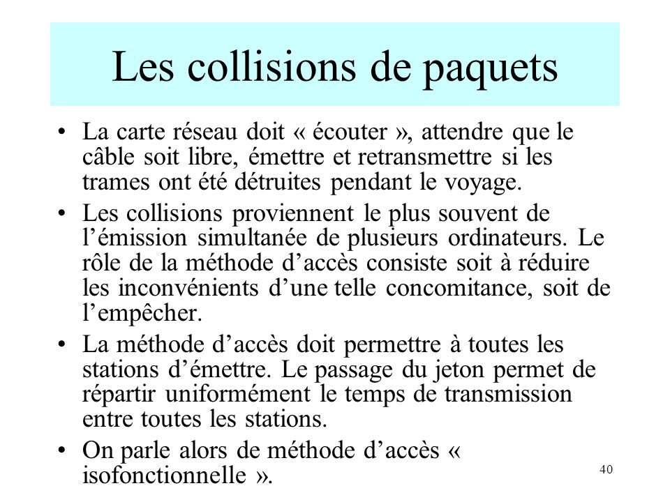 Les collisions de paquets
