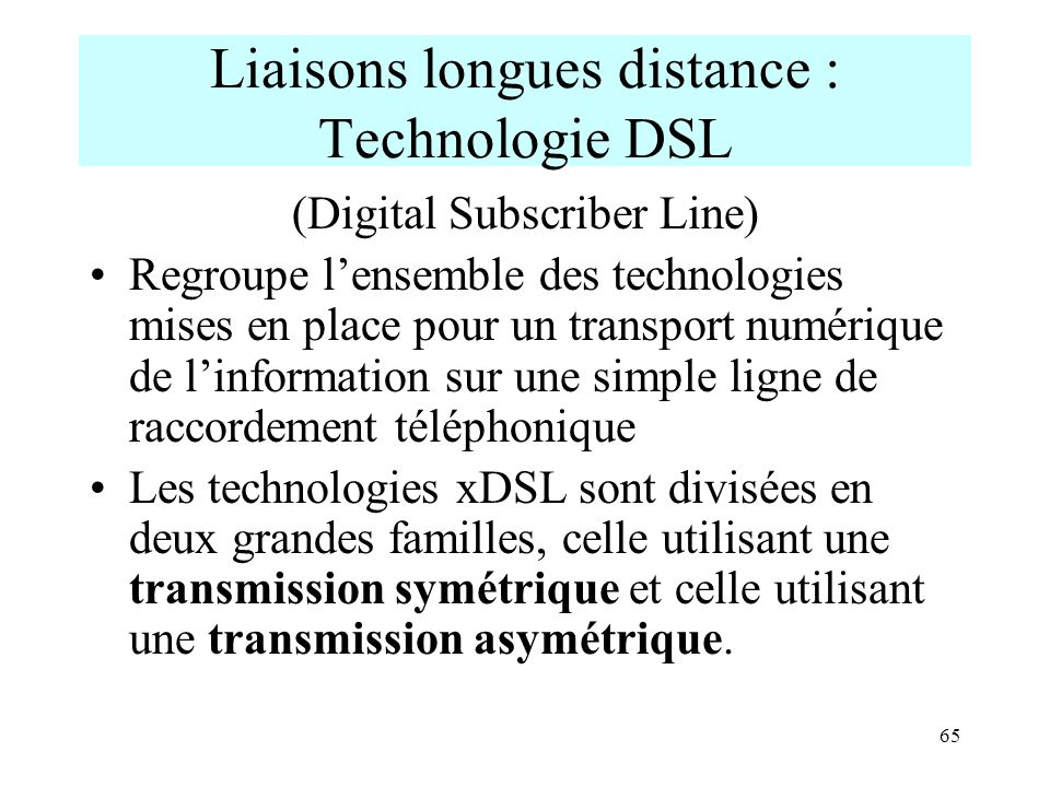 Liaisons longues distance : Technologie DSL