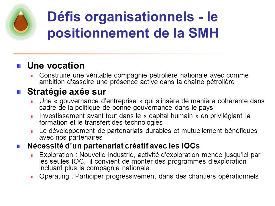 Défis organisationnels - le positionnement de la SMH