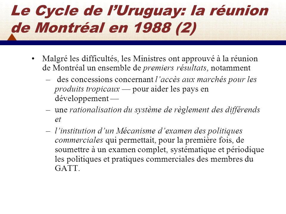 Le Cycle de l'Uruguay: la réunion de Montréal en 1988 (2)