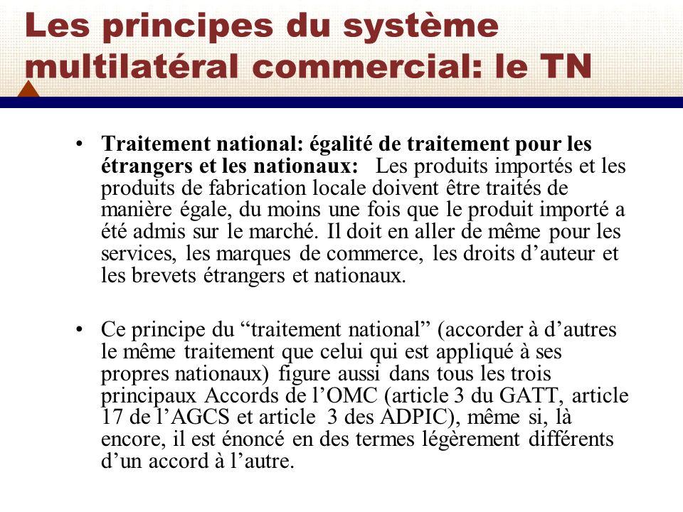 Les principes du système multilatéral commercial: le TN