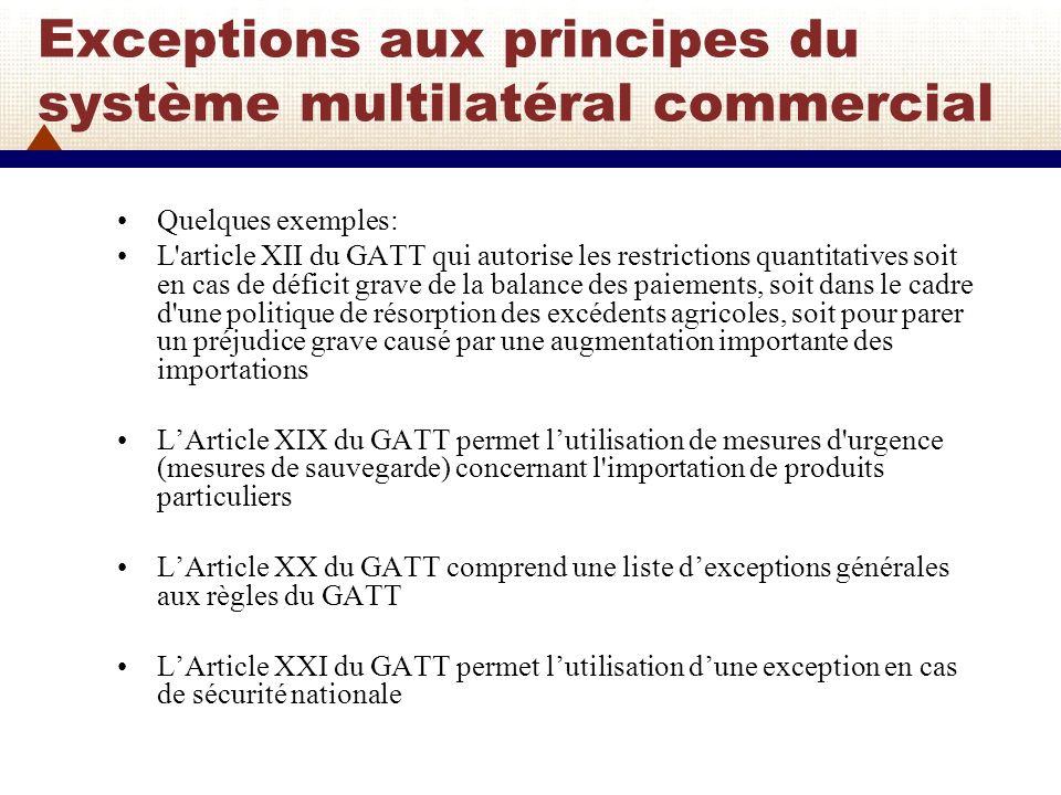 Exceptions aux principes du système multilatéral commercial
