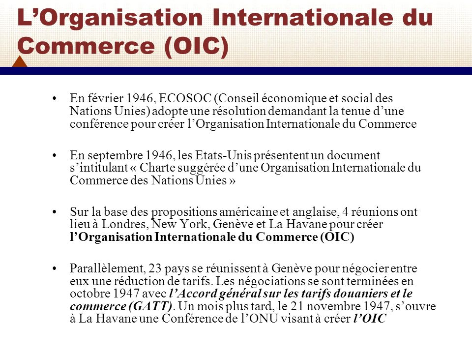 L'Organisation Internationale du Commerce (OIC)