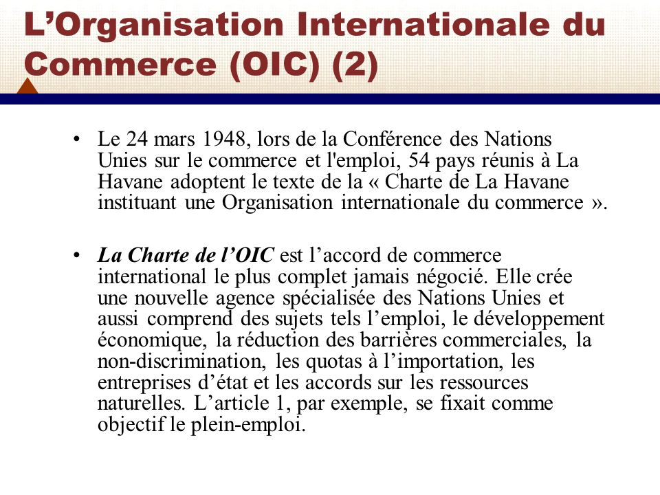 L'Organisation Internationale du Commerce (OIC) (2)