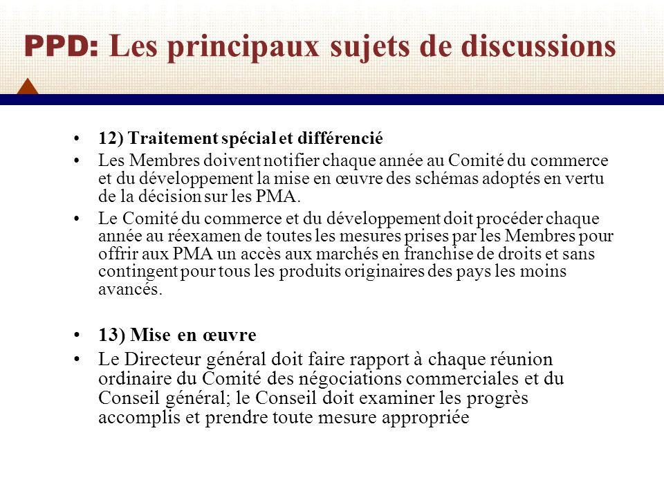 PPD: Les principaux sujets de discussions