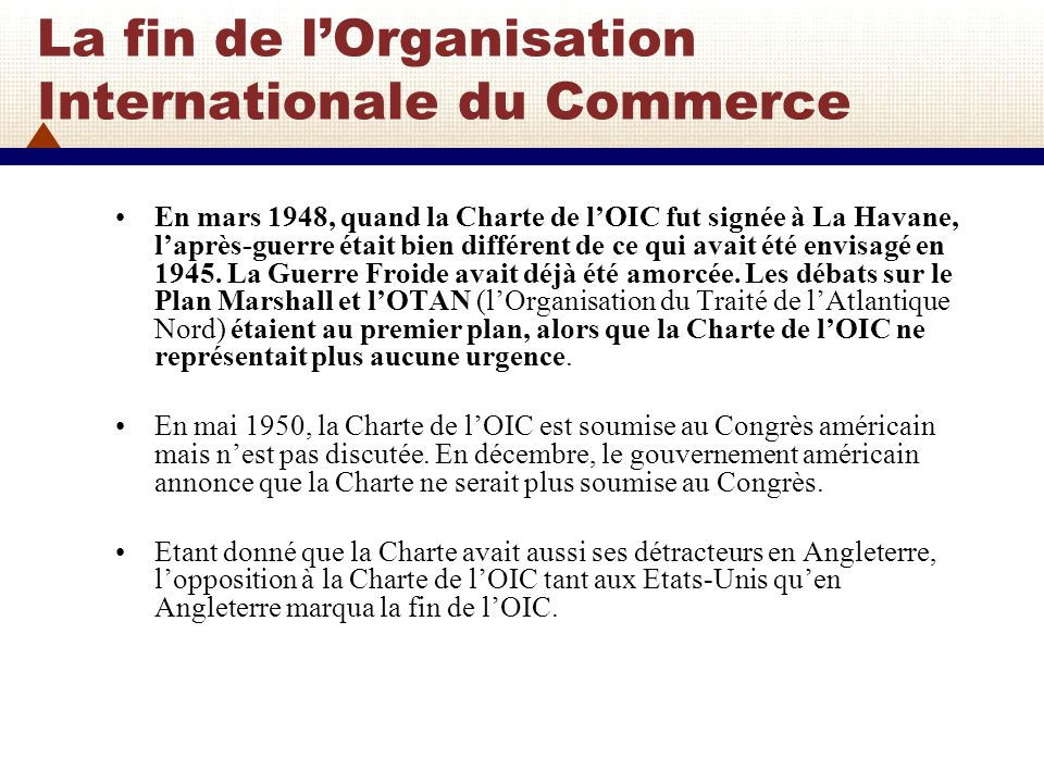 La fin de l'Organisation Internationale du Commerce