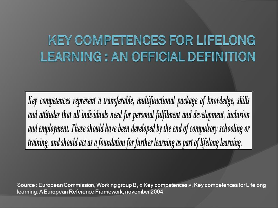 Key competences for Lifelong Learning : an official definition