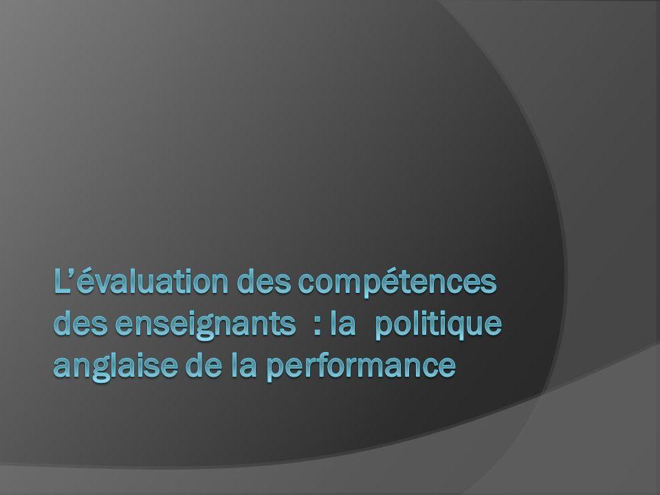 L'évaluation des compétences des enseignants : la politique anglaise de la performance