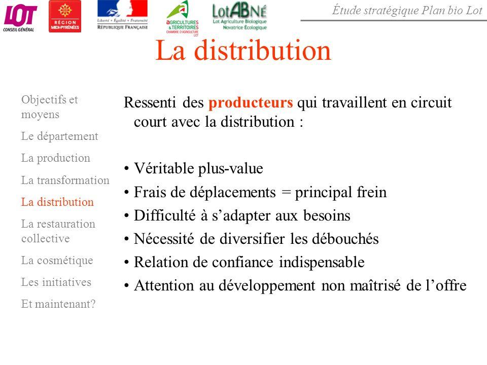 La distribution Objectifs et moyens. Le département. La production. La transformation. La distribution.