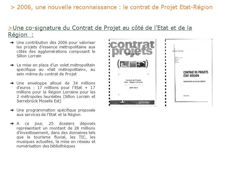 > 2006, une nouvelle reconnaissance : le contrat de Projet Etat-Région