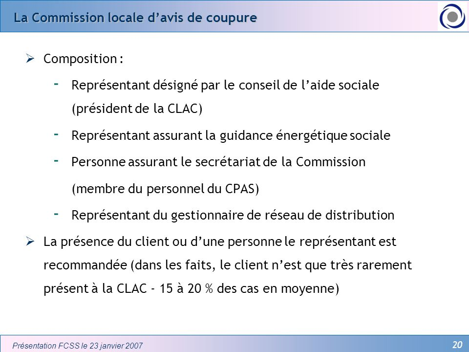 La Commission locale d'avis de coupure