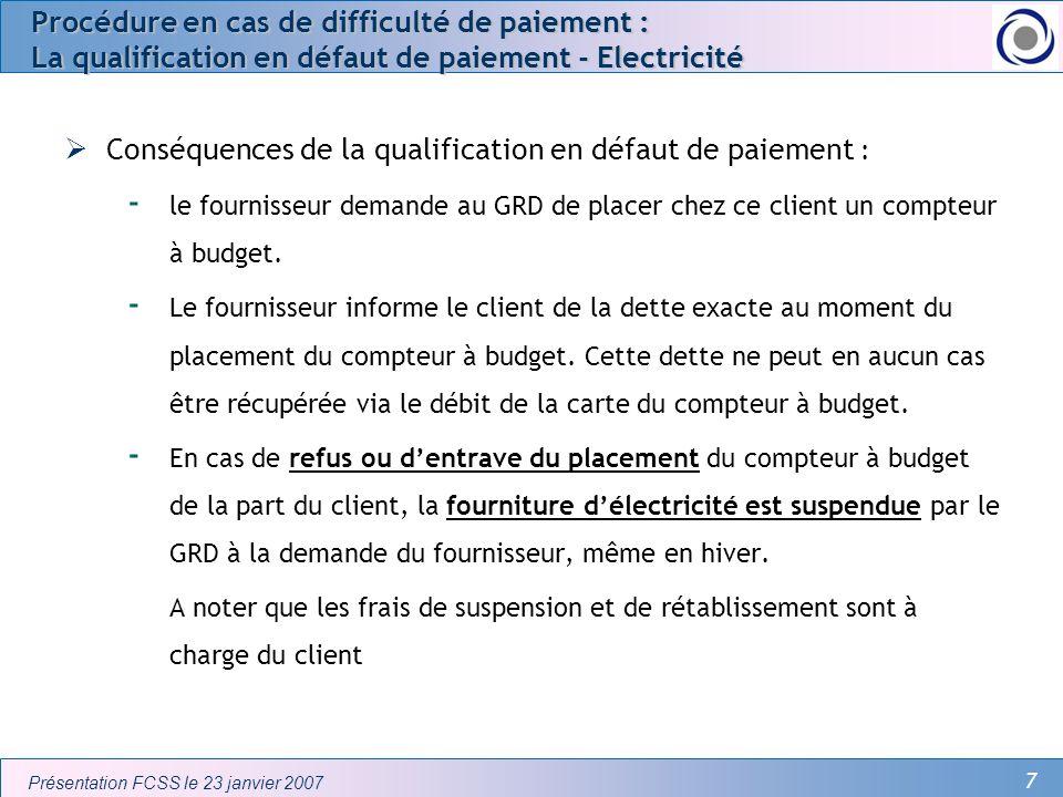 Conséquences de la qualification en défaut de paiement :
