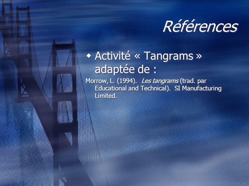 Références Activité « Tangrams » adaptée de :