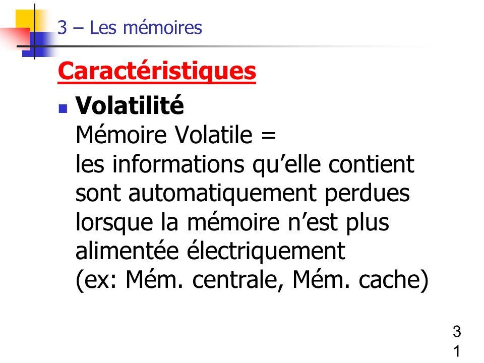 3 – Les mémoires Caractéristiques.