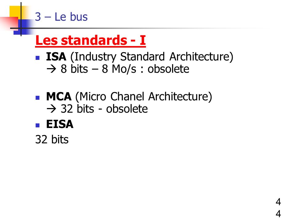 Les standards - I 3 – Le bus