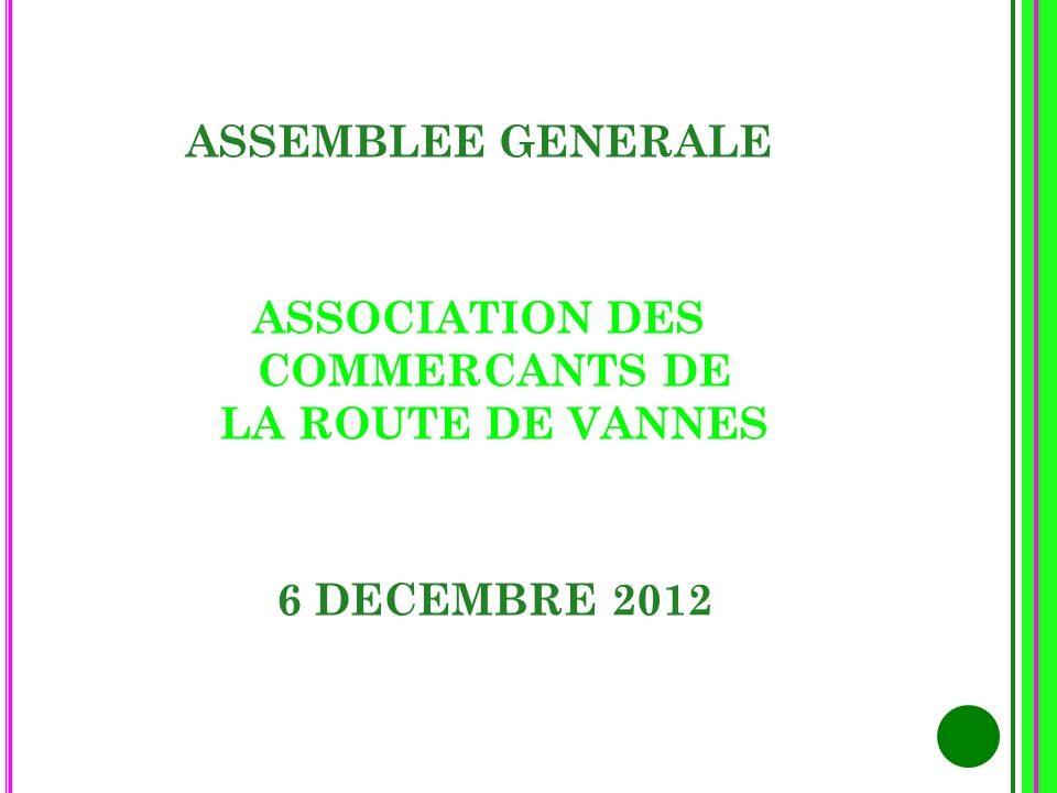 ASSOCIATION DES COMMERCANTS DE LA ROUTE DE VANNES