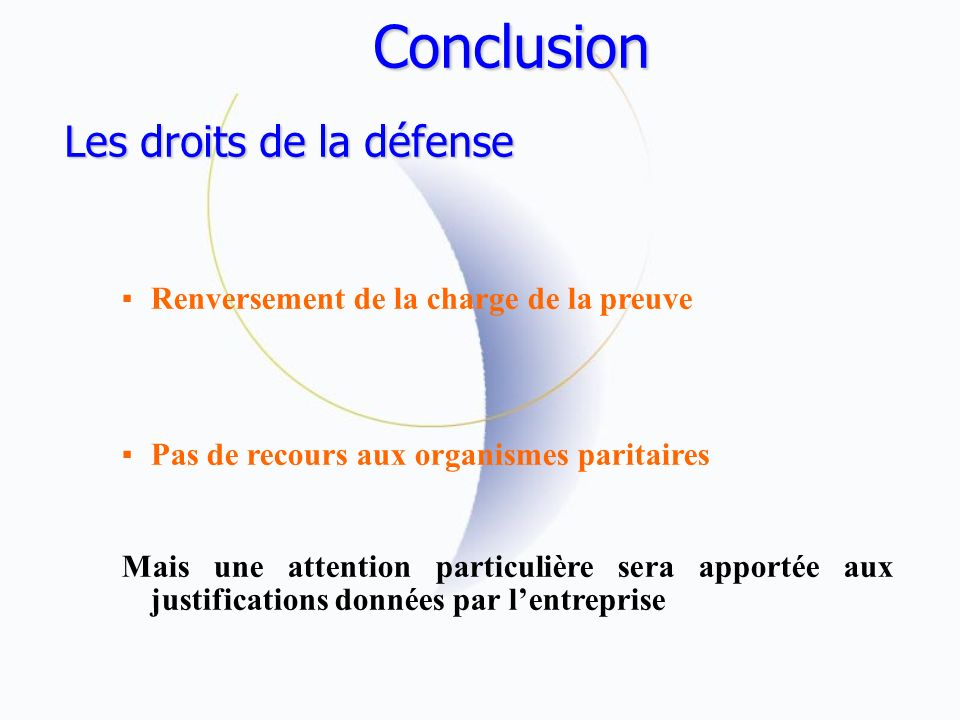 Conclusion Les droits de la défense