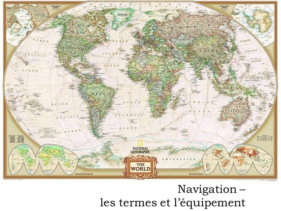 Navigation – les termes et l'équipement