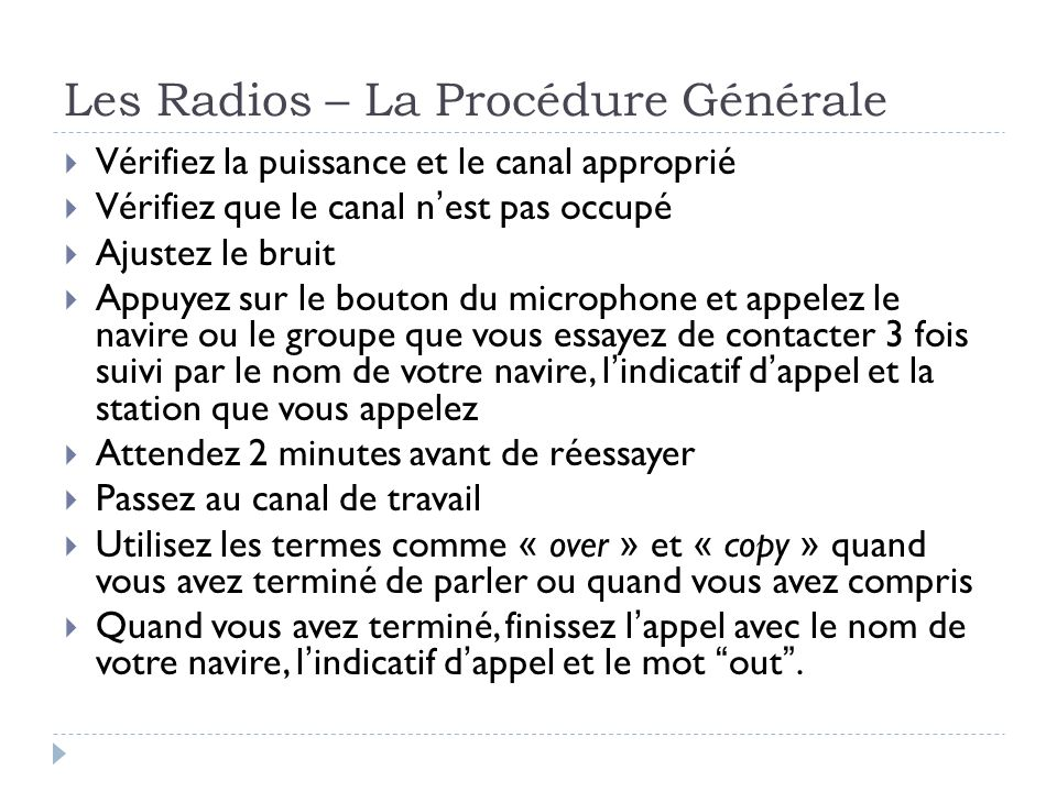 Les Radios – La Procédure Générale