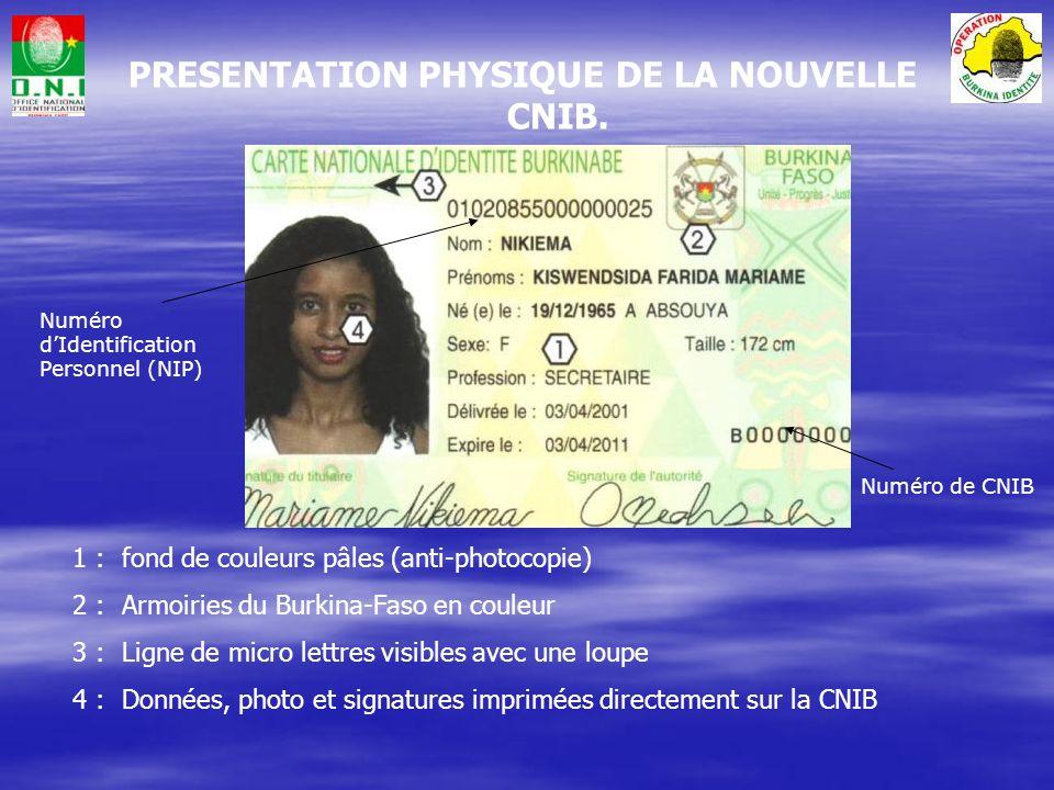 PRESENTATION PHYSIQUE DE LA NOUVELLE CNIB.