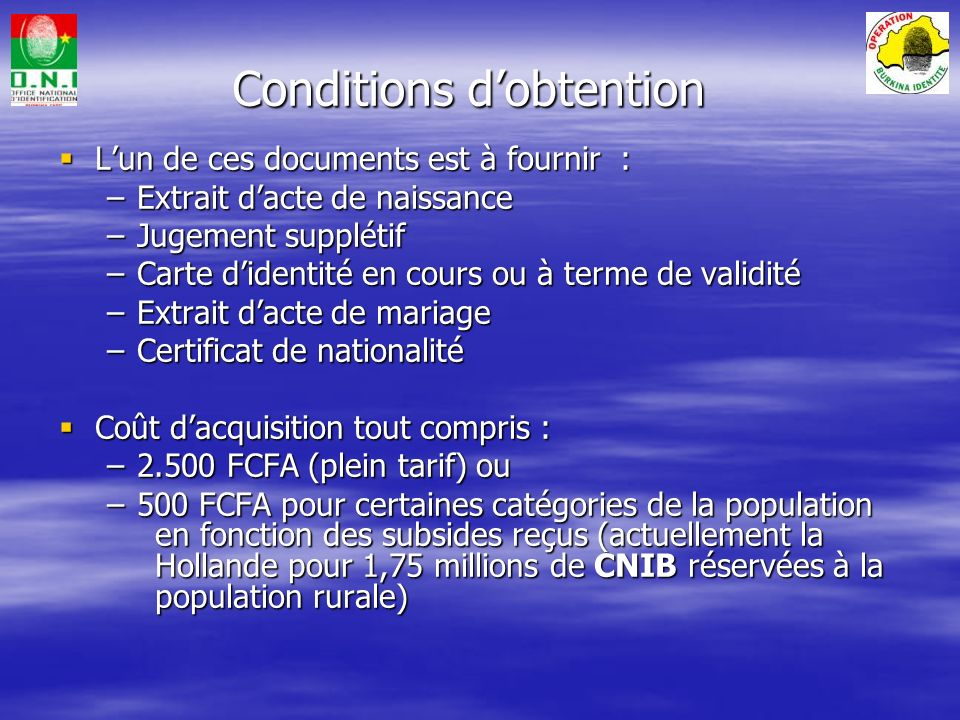 Conditions d'obtention