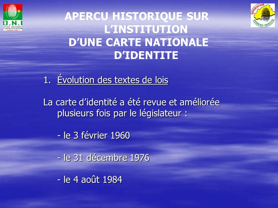 APERCU HISTORIQUE SUR L'INSTITUTION D'UNE CARTE NATIONALE D'IDENTITE