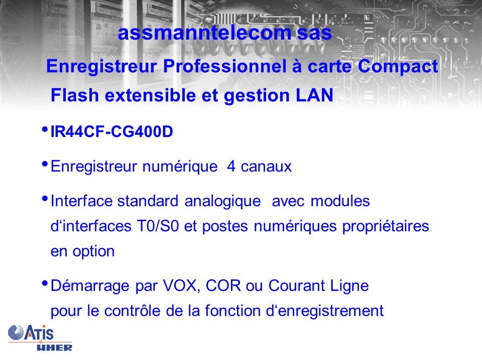 assmanntelecom sas Enregistreur Professionnel à carte Compact Flash extensible et gestion LAN. IR44CF-CG400D.