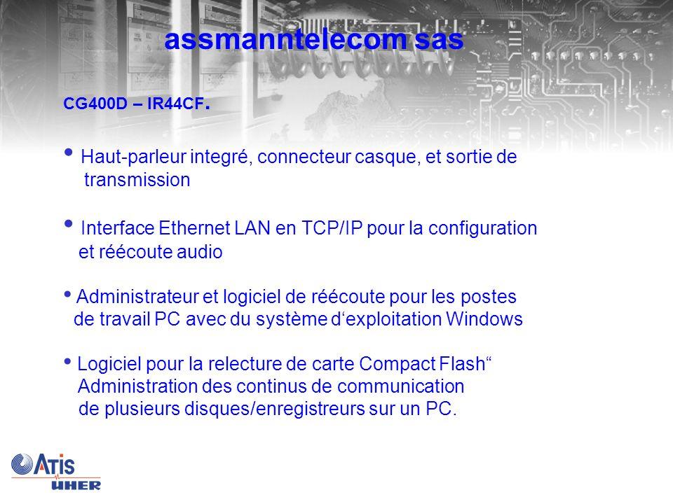 assmanntelecom sas CG400D – IR44CF. Haut-parleur integré, connecteur casque, et sortie de transmission.