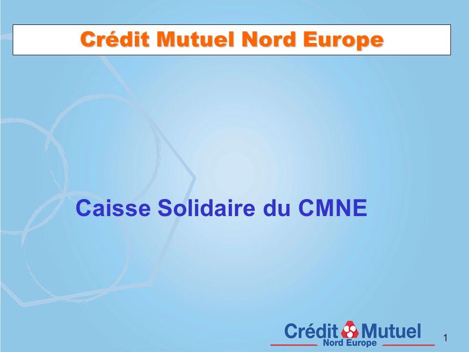 Crédit Mutuel Nord Europe Caisse Solidaire du CMNE