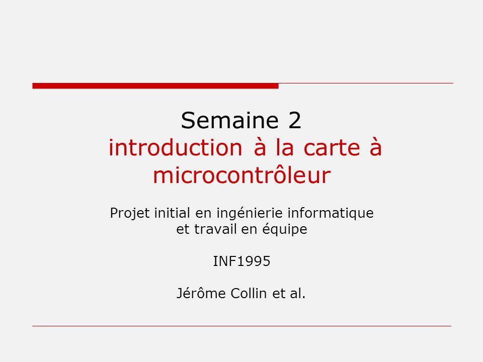 Semaine 2 introduction à la carte à microcontrôleur