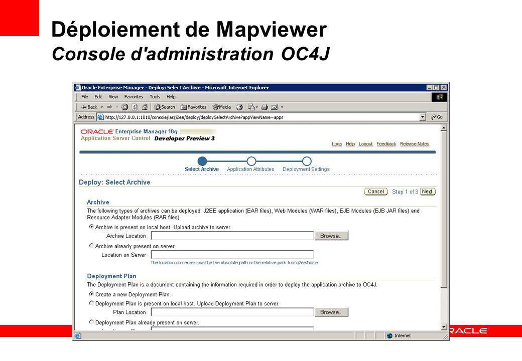 Déploiement de Mapviewer Console d administration OC4J