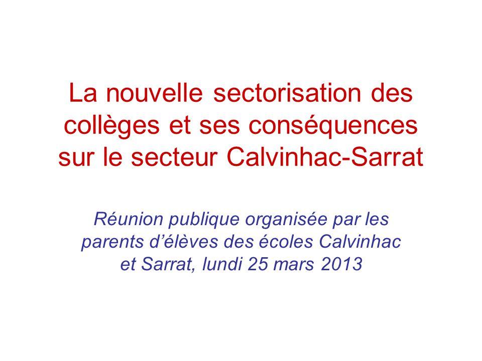 La nouvelle sectorisation des collèges et ses conséquences sur le secteur Calvinhac-Sarrat