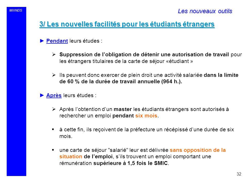 3/ Les nouvelles facilités pour les étudiants étrangers