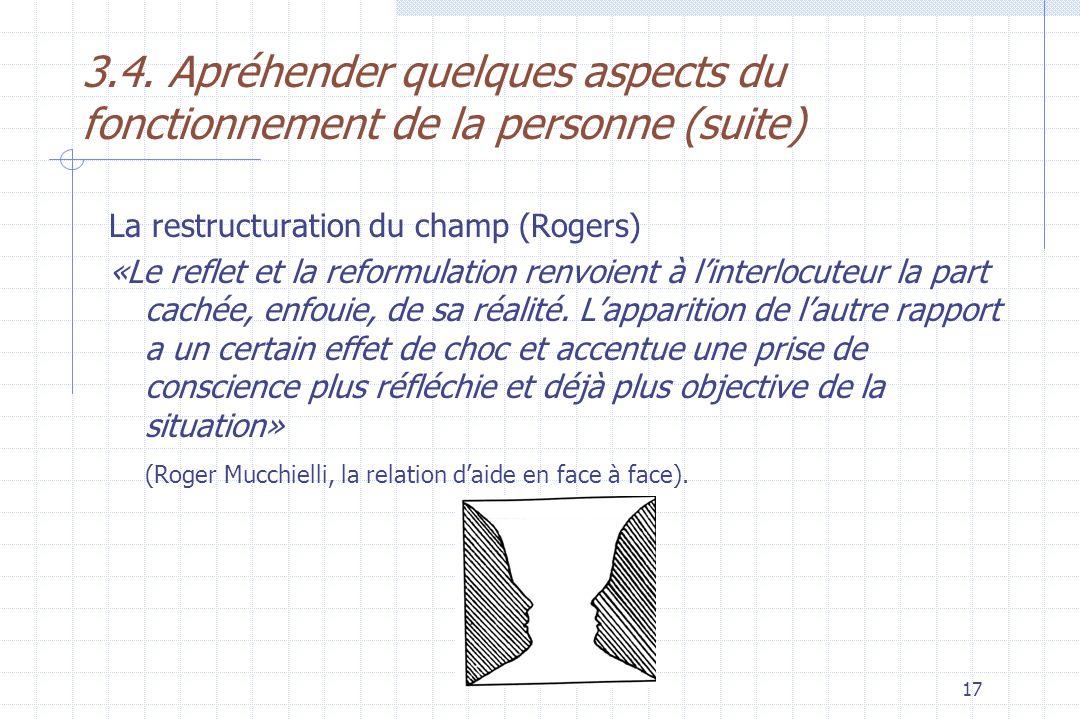 3.4. Apréhender quelques aspects du fonctionnement de la personne (suite)