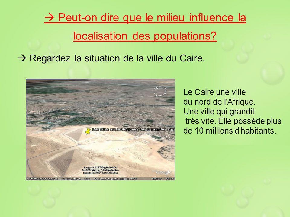  Peut-on dire que le milieu influence la localisation des populations