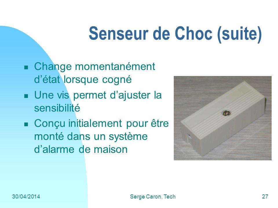 Senseur de Choc (suite)